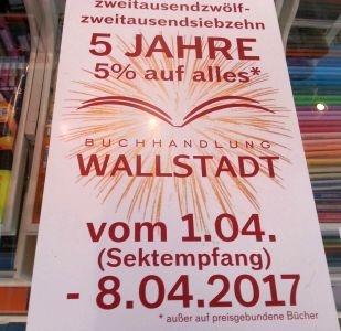 - 5 Jahre Buchhandlung Wallstadt -      am 1. April 2017