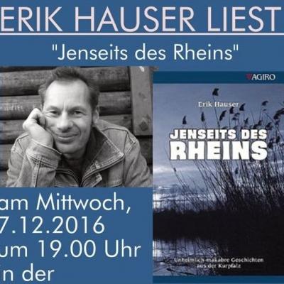"""Erik Hauser liest aus """"Jenseits des Rheins"""" am7.12.2016"""